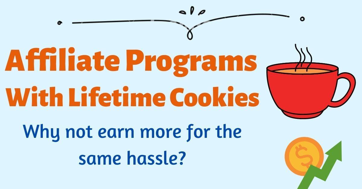 Lifetime cookies affiliate programs list