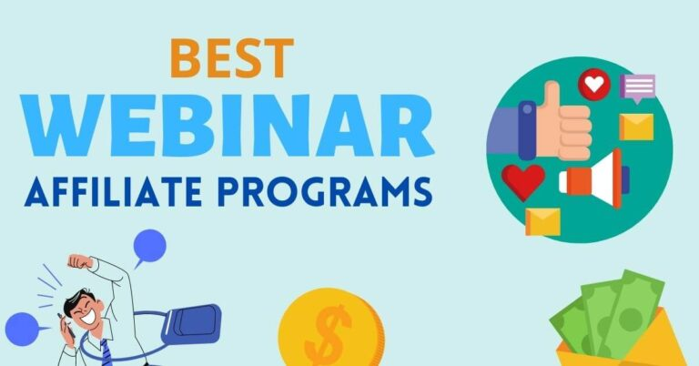 14 Best Webinar Affiliate Programs With High Commissions In 2021